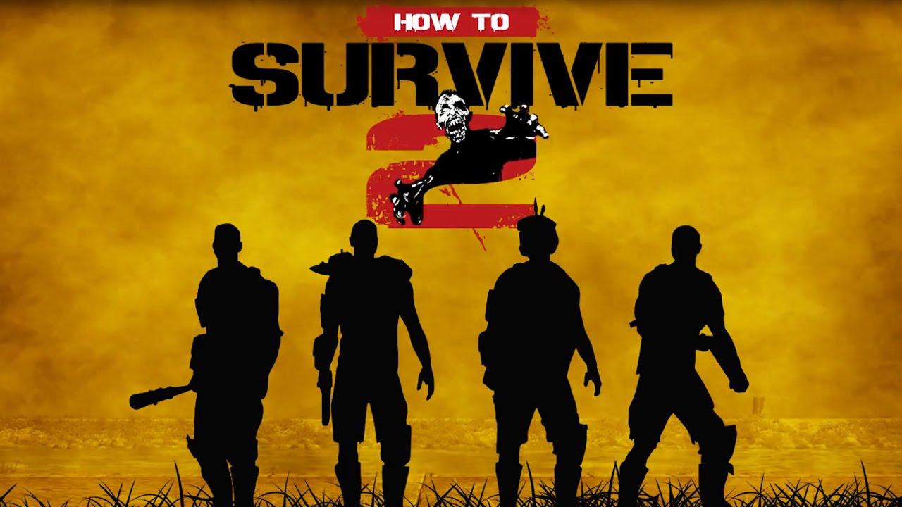 Resultado de imagem para How to Survive 2